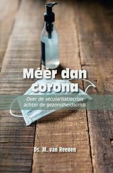 MEER DAN CORONA - REENEN, DS. M. VAN - 9789087185381