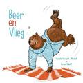 BEER EN VLIEG - MOSTERT- WENSINK, HANNEKE - 9789087185602
