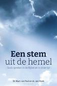 EEN STEM UIT DE HEMEL - PAUL, DR. M.J.; HOEK, DR. J. - 9789087185770