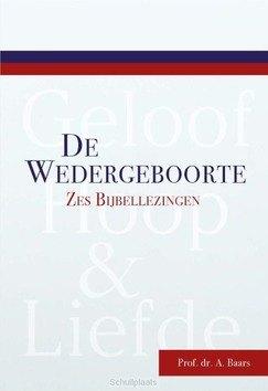 WEDERGEBOORTE - BAARS, A. - 9789087185800