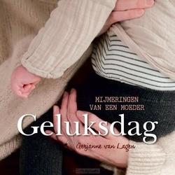 GELUKSDAG - LAGEN, GERJANNE VAN - 9789087185862
