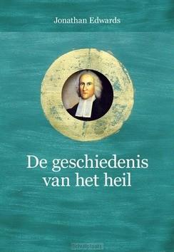 GESCHIEDENIS VAN HET HEIL - EDWARDS, JONATHAN - 9789087185985