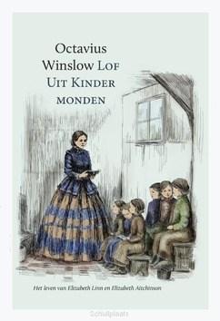 LOF UIT KINDERMONDEN - WINSLOW, OCTAVIUS - 9789087186098