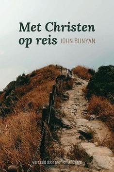 MET CHRISTEN OP REIS - BUNYAN, JOHN - 9789087186135