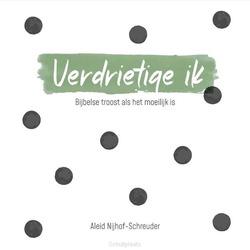 VERDRIETIGE IK - NIJHOF-SCHREUDER, ALEID - 9789087186197