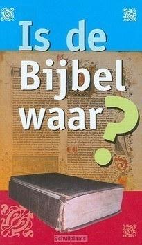TRAKTAAT IS DE BIJBEL WAAR S25 - 9789087720063