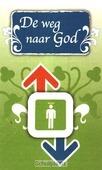 TRAKTAAT WEG NAAR GOD S25 - 9789087720186