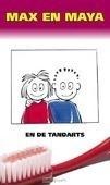 TRAKTAAT MAX EN MAYA EN DE TANDARTS SET - 9789087720322