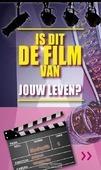 TRAKTAAT IS DIT DE FILM VAN JOUW LEVEN? - 9789087720346