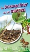 TRAKTAAT DE BOSWACHTER EN DE MIEREN 25EX - 9789087720353