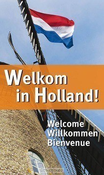 TRAKTAAT WELKOM IN HOLLAND! SET 25 - 9789087720445