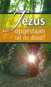TRAKTAAT IS JEZUS OPGESTAAN UIT DE DOOD - 9789087720506