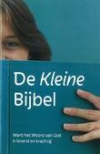 DE KLEINE BIJBEL BROCHURE - 9789087720698