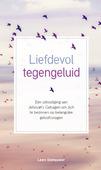 LIEFDEVOL TEGENGELUID - STEHOUWER, LEEN - 9789087720780