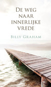 DE WEG NAAR INNERLIJKE VREDE - GRAHAM, BILLY - 9789087720797