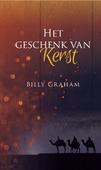 HET GESCHENK VAN KERST - GRAHAM, BILLY - 9789087720803
