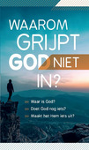 TRAKTAAT WAAROM GRIJPT GOD NIET IN? (25) - 9789087720872