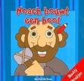 NOACH BOUWT EEN BOOT - BOER, MICHEL DE - 9789087820213