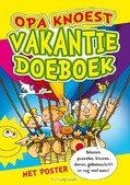 OPA KNOEST VAKANTIEDOEBOEK - BOER, MICHEL DE - 9789087820220