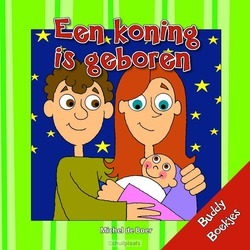 KONING IS GEBOREN - BOER, MICHEL DE - 9789087820251