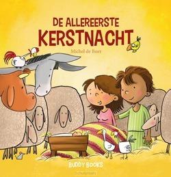 DE ALLEREERSTE KERSTNACHT - BOER, MICHEL DE - 9789087820527