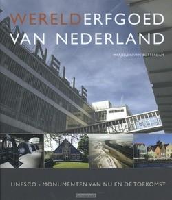 WERELDERFGOED VAN NEDERLAND - ROTTERDAM, MARJOLEIN VAN - 9789088030710