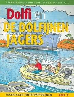 DOLFI EN DE DOLFIJNENJAGERS - POEL - 9789088650024