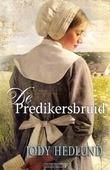De predikersbruid - Hedlund, Jody - 9789088652226