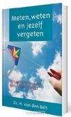 METEN, WETEN EN JEZELF VERGETEN - BELT, H. VAN DEN - 9789088971044