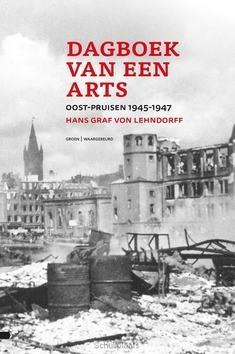 DAGBOEK VAN EEN ARTS - LEHNDORFF, HANS GRAF VON - 9789088971488