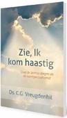 ZIE IK KOM HAASTIG - VREUGDENHIL, C.G. - 9789088971549