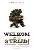 Welkom in de strijd - Kooten, R. van - 9789088971754