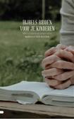 BIJBELS BIDDEN VOOR JE KINDEREN - BUTTER, M. DEN - 9789088971907