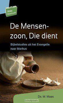 DE MENSENZOON, DIE DIENT - MAAS, M. - 9789088972089