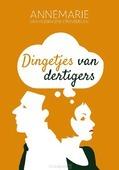 DINGETJES VAN DERTIGERS - HEIJNINGEN-STEENBERGEN, ANNEMARIE VAN - 9789088972492