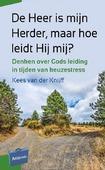 DE HEER IS MIJN HERDER, MAAR HOE LEIDT H - KNIJFF, KEES VAN DER - 9789088972539