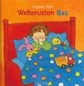 WELTERUSTEN BAS - 9789089012814