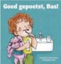 GOED GEPOETST, BAS! - BINSBERGEN, L. VAN - 9789089014245