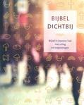 BIJBEL DICHTBIJ - BIJBEL IN GEWONE TAAL - 9789089120991