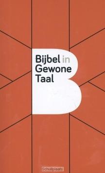 BIJBEL IN GEWONE TAAL PAPERBACK - BIJBEL IN GEWONE TAAL (BGT) - 9789089121387