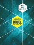 JONGERENBIJBEL 30 HIGHLIGHTS - BIJBEL IN GEWONE TAAL - 9789089121738