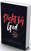 DICHTBIJ GOD STUDIEBIJBEL VOOR GEZINNEN - BIJBEL IN GEWONE TAAL - 9789089122025