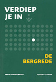 VERDIEP JE IN... DE BERGREDE - OUDENAMPSEN, BRAM - 9789089122285