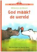 GOD MAAKTE DE WERELD - WEERD, WILLEMIEN DE - 9789089122483