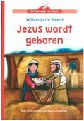 JEZUS WORDT GEBOREN - WEERD, WILLEMIEN DE - 9789089122520