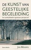 DE KUNST VAN GEESTELIJKE BEGELEIDING - MOONS, JOS SJ - 9789089723031