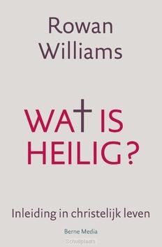 WAT IS HEILIG - WILLIAMS, ROWAN - 9789089723147