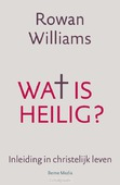 WAT IS HEILIG - WILLIAMS, ROWAN - 9789089723147