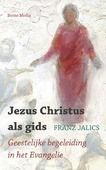 JEZUS CHRISTUS ALS GIDS - JALICS, FRANZ - 9789089723208