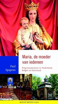MARIA, DE MOEDER VAN IEDEREEN - SPAPENS, PAUL - 9789089723239